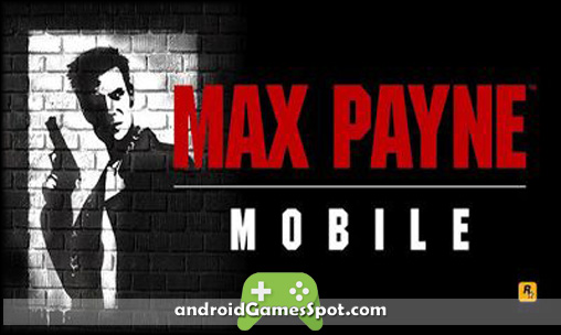 Max Payne Mobile game free download
