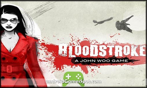 Bloodstroke free android games apk download