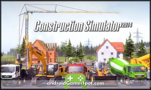 CONSTRUCTION SIMULATOR 2014 APK Free Download [Full Version] +mod + obb