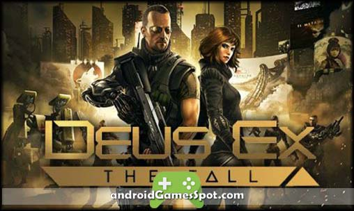 Deus Ex The Fall free android games