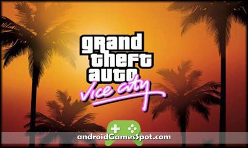 Grand Theft Auto Vice City free android games apk download