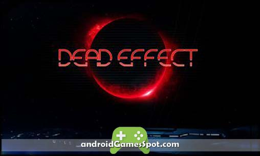 Dead Effect game apk free download