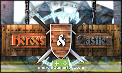 Heroes and Castles game apk free download