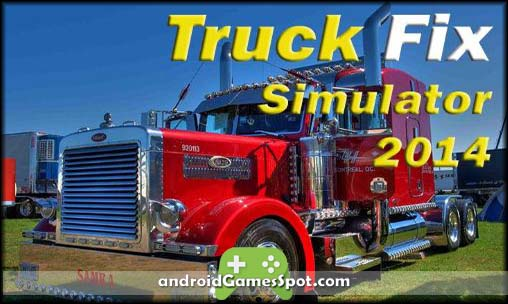 Truck Fix Simulator 2014 game apk free download