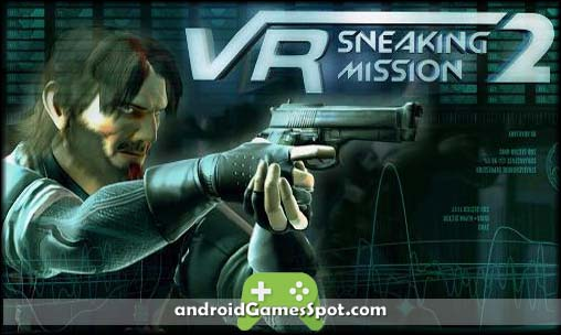 Vr Sneaking Mission 2 game apk free download