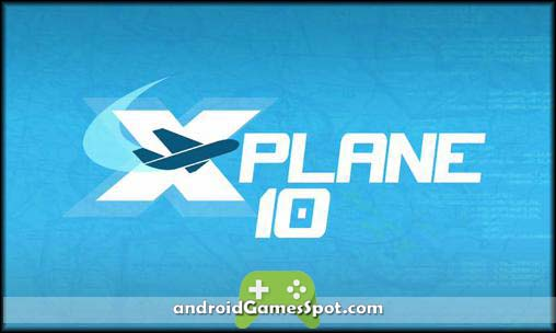 X-Plane 10 Flight Simulator game apk free download