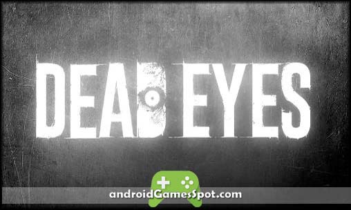 DEAD EYES game apk free download
