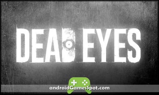 DEAD EYES game apk free download