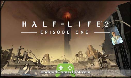 Half Life 2 Episode One apk free download