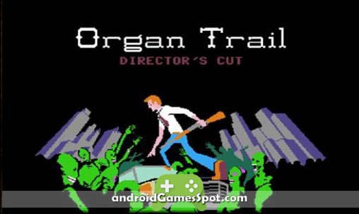 Organ Trail Director's Cut game apk free download