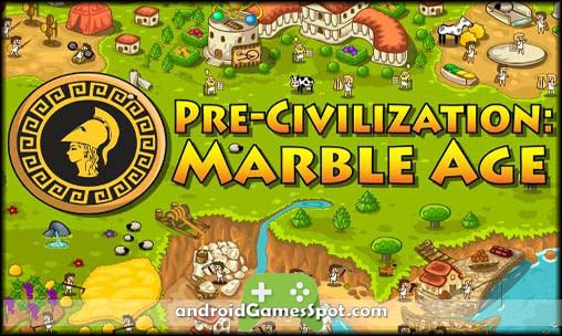 Pre Civilization Marble Age game apk free download