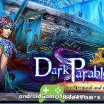 DARK PARABLES MERMAID FULL game apk free download