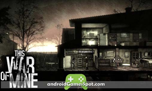 This War of Mine apk free download