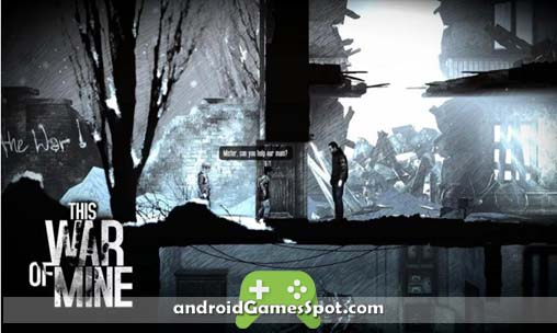 This War of Mine game apk free download