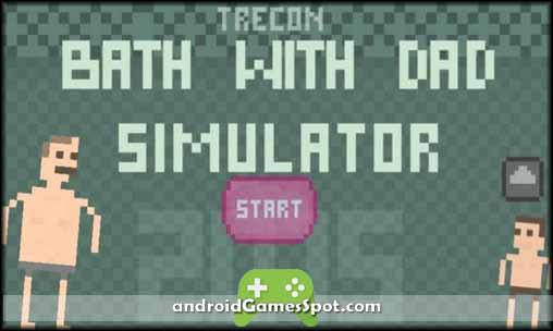 BATH WITH DAD simulator 2015 free games for android apk download