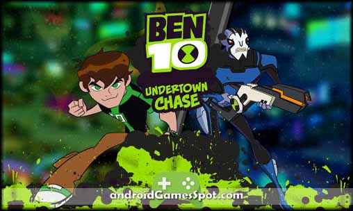 Undertown Chase Ben 10 game apk free download