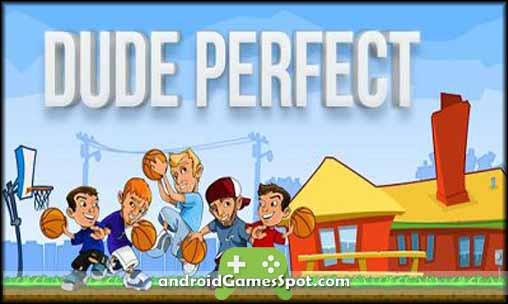 Dude Perfect game apk free download