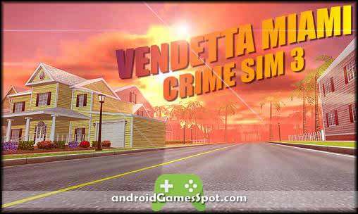 Vendetta Miami Crime Sim 3 free apk download