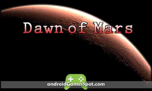 Dawn of Mars game apk free download