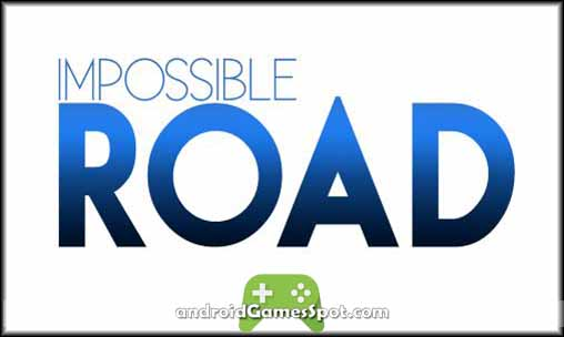 impossible-road-game-apk-free-download