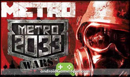 Metro 2033 Wars APK Free Download + Obb Data Full [Paid Version]
