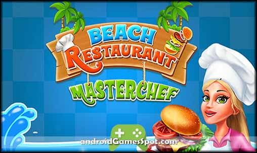 Beach Restaurant Master Chef v1.4 Apk Download [Latest Version]