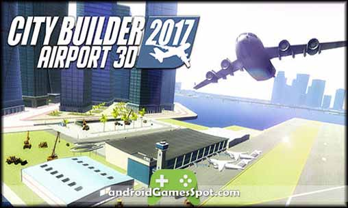city-builder-2017-airport-3d-apk-free-download