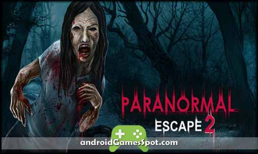 Paranormal Escape 2 v1.0 APK Free Download