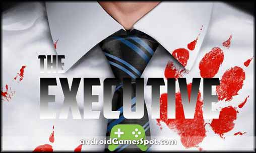 The Executive v1.1 APK Free + Obb Data Download [Full Version]