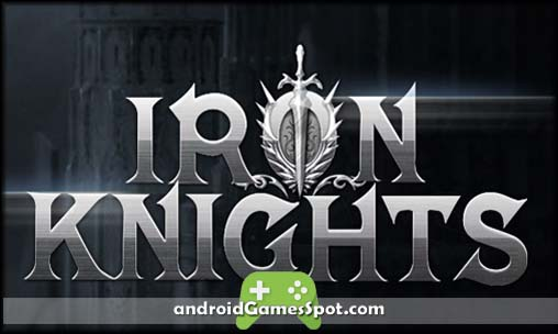 Iron Knights APK (v1.6.9) Free + Obb Data [Latest Version]