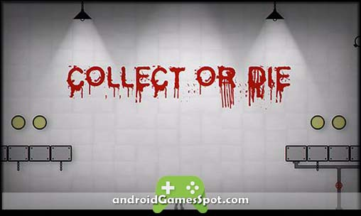 collect-or-die-apk-free-download